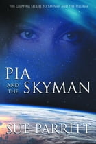 Pia and the Skyman by Sue Parritt