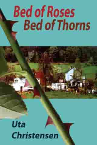 Bed of Roses, Bed of Thorns