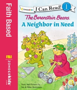 Book The Berenstain Bears' Neighbor in Need by Jan & Mike Berenstain