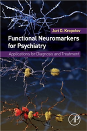 Functional Neuromarkers for Psychiatry Applications for Diagnosis and Treatment