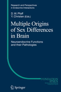 Multiple Origins of Sex Differences in Brain: Neuroendocrine Functions and their Pathologies