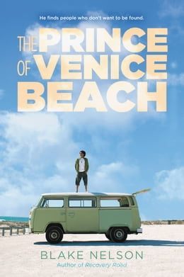 Book The Prince of Venice Beach by Blake Nelson