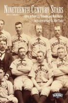 Nineteenth Century Stars by Society for American Baseball Research