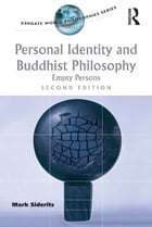 Personal Identity and Buddhist Philosophy: Empty Persons