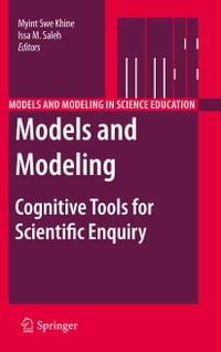 Models and Modeling: Cognitive Tools for Scientific Enquiry