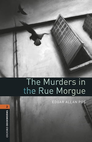 The Murders in the Rue Morgue Level 2 Oxford Bookworms Library