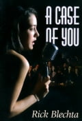 A Case of You 71c041fa-9901-4f06-93e2-69183319f305