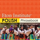 Polish Phrasebook by Eton Institute