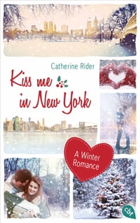 Kiss me in New York: A Winter Romance