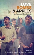 Love Bombs and Apples by Hassan Abdulrazzak