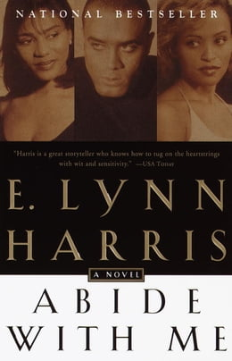 Book Abide With Me: A Novel by E. Lynn Harris