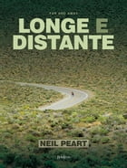 Far and away: Longe e distante by Neil Peart