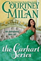 The Carhart Series (An Enhanced Box Set) by Courtney Milan