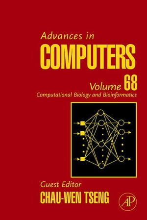 Advances in Computers: Computational Biology and Bioinformatics