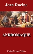 Andromaque by Jean Racine