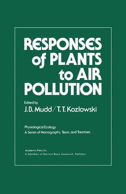 Book Responses of Plants to Air Pollution by Mudd, J.B.