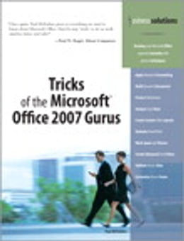 Book Tricks of the Microsoft Office 2007 Gurus by Paul McFedries