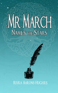 Mr. March Names the Stars
