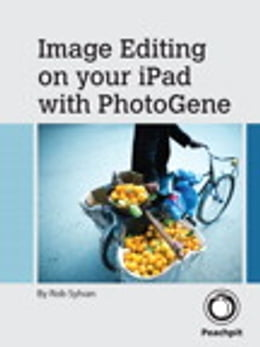Book Image Editing on your iPad with PhotoGene by Rob Sylvan
