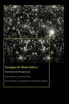 Strategies for Media Reform: International Perspectives