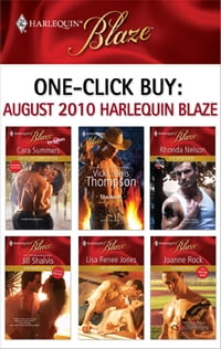 One-Click Buy: August 2010 Harlequin Blaze: Twice the Temptation\Claimed!\The Renegade\The Heat Is…