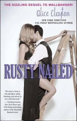 Book Rusty Nailed by Alice Clayton