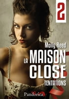 Tentations: La Maison Close, T2 by Molly Reed