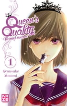 Queen's Quality T01 by Kyousuke Motomi