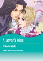 A LOVER'S KISS: Harlequin Comics by Margaret Moore