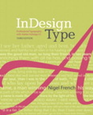 InDesign Type Professional Typography with Adobe InDesign