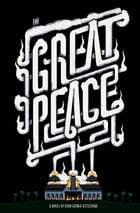 The Great Peace: Or, Get with the Pogrom by Ryan George Kittleman