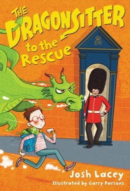 Book The Dragonsitter to the Rescue by Josh Lacey
