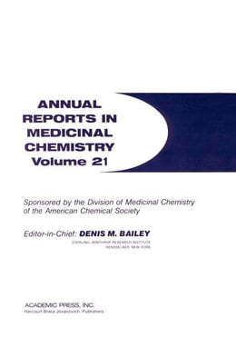Book Annual Reports in Medicinal Chemistry by Bailey, Denis M.