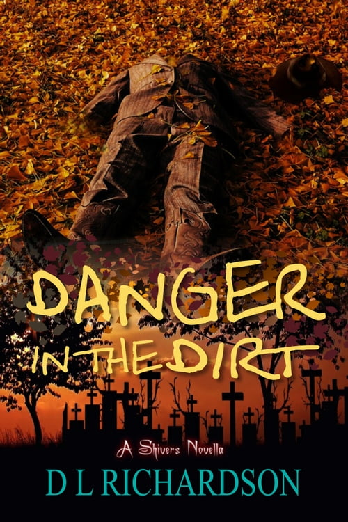 Danger in the Dirt