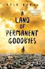 A Land of Permanent Goodbyes Cover Image