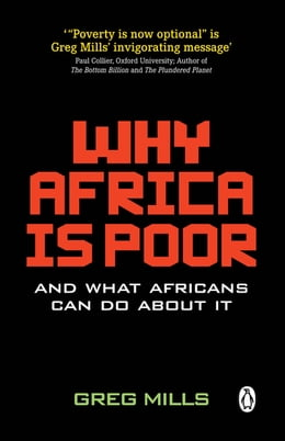 Book Why Africa is Poor: And what Africans can do about it by Greg Mills