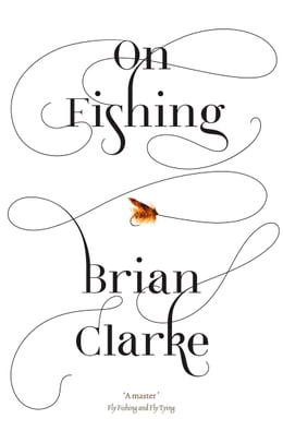 Book On Fishing by Brian Clarke
