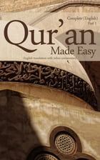 Quran Made Easy Part 1: Complete English Translation with Inline Commentary & Arabic Text by Mufti Afzal Hoosen Elias