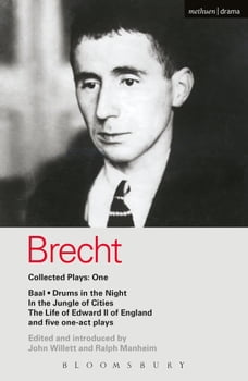 Brecht Collected Plays: 1: Baal; Drums in the Night; In the Jungle of Cities; Life of Edward II of…