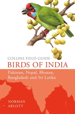 Book Birds of India (Collins Field Guide) by Norman Arlott