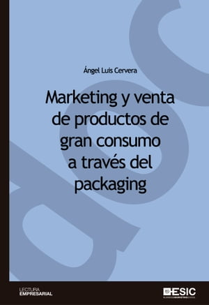 Marketing y venta de productos de gran consumo a través del packaging