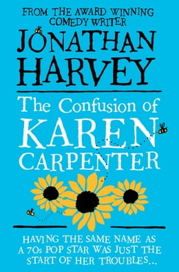 Book The Confusion of Karen Carpenter by Jonathan Harvey