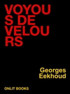 Voyous de velours by Georges Eekhoud