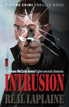 Intrusion: A Keeno Crime Thriller