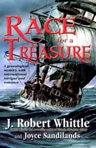 Race for a Treasure by J. Robert Whittle