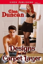 Designs on the Carpet Layer by Gina Duncan