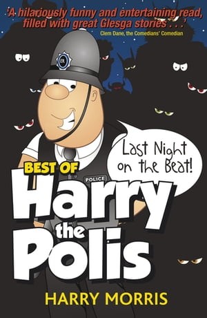 The Last Night on the Beat The Best of Harry the Polis