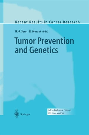 Tumor Prevention and Genetics
