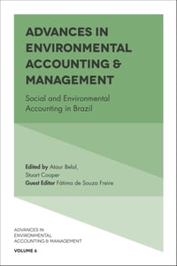 Advances in Environmental Accounting & Management: Social and Environmental Accounting in Brazil