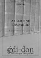 Albertine Disparue: À la recherche du temps perdu VI by Proust